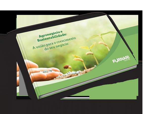 Agronegócio e Sustentabilidade: A união para o crescimento do seu negócio