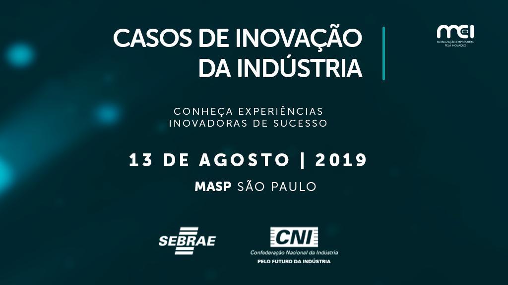 """Fornari apresenta case no painel """"Casos de Inovação da Indústria"""" promovido pela CNI, em São Paulo"""